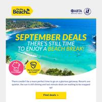 September deals! Soak up the sun ASAP ☀️
