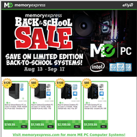 Back-to-School Savings on limited Edition ME PC Desktop Systems! (Aug 13 - Sept 17)
