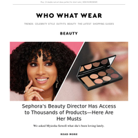 Sephora's beauty director has access to thousands of products—here are her musts