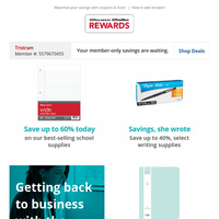 Back to business supplies:  Save Up To 60% Today, On Our Best-selling School Supplies...