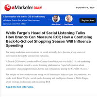 Wells Fargo's Head of Social Listening Talks How Brands Can Measure ROI; How a Confusing Back-to-School Shopping Season Will Influence Spending