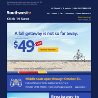 Your $49 fall getaway is not too far away.