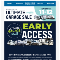EARLY ACCESS: Shop The Ultimate Garage Sale Now!