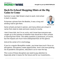 MoneyWire: Back-To-School Shopping Hints at the Big Gains to Come