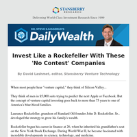 Invest Like a Rockefeller With These 'No Contest' Companies
