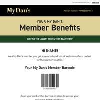 Hi {NAME} - My Dan's benefits; 300+ Exclusive offers!