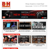 Watch New Trending Videos – Photography, Cinematography and Audio from B&H