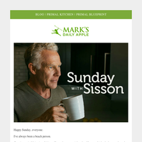 Sunday With Sisson | Mark's Daily Apple