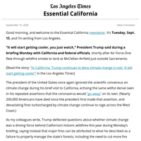 Essential California: President flies through wildfire smoke to ignore climate change