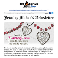 Newsletter for Jewelry Makers - Upcycle Those Manufactured Pieces