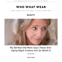 My 68-year-old mom says these anti-aging night creams are so worth it