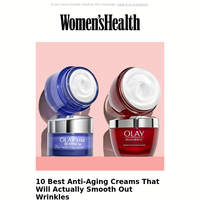 10 Best Anti-Aging Creams That Will Actually Smooth Out Wrinkles
