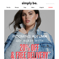 Treat yourself to 20% off autumn