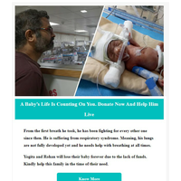 A Baby's Life Is Counting On You. Donate Now And Help Him Live