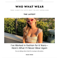 I've worked in fashion for 6 years—here's what I'll never wear again