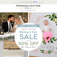 Semi-Annual Wedding & Baby Sale Ends Today