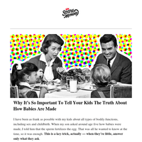 Why It's So Important To Tell Your Kids The Truth About How Babies Are Made