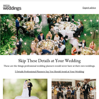 5 Details Professional Planners Say You Should Avoid at Your Wedding