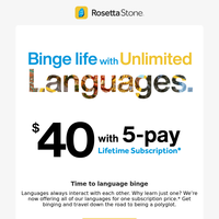 5 payments = Unlimited Languages for life.