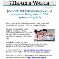[CANCER BREAKTHROUGH] Natural compound being used in 700 Japanese hospitals