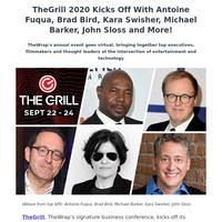 TheGrill 2020 Kicks Off With Antoine Fuqua, Brad Bird, Kara Swisher, Michael Barker, John Sloss and More!