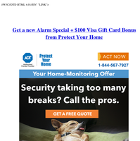 $850 of Home Alarm Equipment - $100 Visa Gift Card Bonus from Protect Your Home