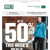 Treat yourself to something from DICK'S Sporting Goods - our DEALS of the week will impress you...