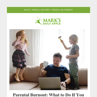 Parental Burnout | Digestion Needs a Tune-up?