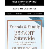 Friends & Family   Enjoy 25% Off Sitewide   Bras, Panties, Swim & More