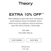 Just for You: Extra 10% Off Friends + Family Sale