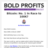 Bitcoin: No. 1 In Race to 100K?