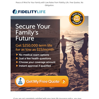 $500,000 Term Life Coverage for less than $1/Day!