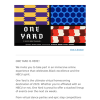 One Yard's Virtual HBCU Homecoming is LIVE! Join Us In Celebrating Black Excellence.