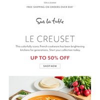 💡 Bright idea: Le Creuset up to 50% off.