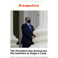 Trump Has Announced His Intention to Stage a Coup