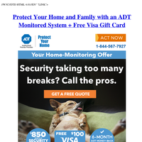ADT Monitored System from the most trusted name in security + Free Visa Gift Card from Protect Your Home
