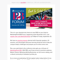 Last day to save on B2B Forum + PRO