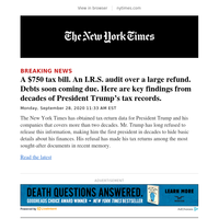 Breaking News: A $750 tax bill. An I.R.S. audit over a large refund. Debts soon coming due. Here are key findings from decades of President Trump's tax records.