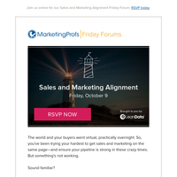 Join us for our Sales and Marketing Alignment Friday Forum