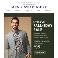 Last day! Fall-iday SALE: $99 designer suits, 3/$69 shirts & more