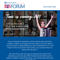 Time is running out to get your ticket to B2B Forum + PRO