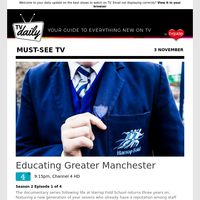 Don't miss: Educating Greater Manchester at 9:15pm on Channel 4 HD