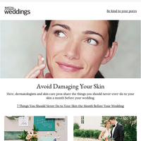 7 Things You Should Never Do to Your Skin the Month Before Your Wedding