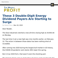 The Weekly Profit - These 3 Double-Digit Energy Dividend Payers Are Starting to Surge