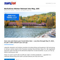 Berkshires Winter Retreat into May, $95