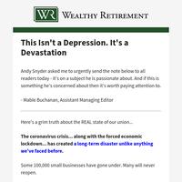 This isn't a Depression... It's a Devastation.