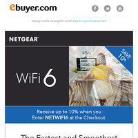 SAVE 10% on NETGEAR Wi-Fi 6 devices.