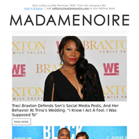 Traci Braxton Defends Herself & Her Son After Braxton Family Values Drama
