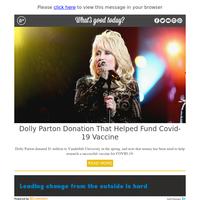 What's Good Today: Dolly Parton Hailed COVID-19 Hero
