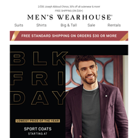 Black Friday Sale happening now! $59 sport coats & $49.99 jeans